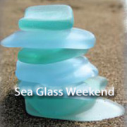 Sea glass weekend